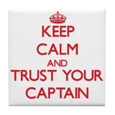 Keep Calm and trust your Captain Tile Coaster