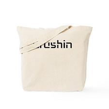 Crushin Tote Bag