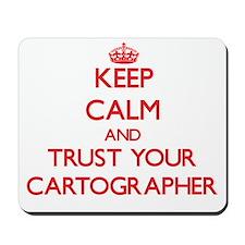 Keep Calm and trust your Cartographer Mousepad