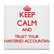 Keep Calm and trust your Chartered Accountant Tile