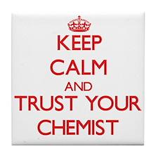 Keep Calm and trust your Chemist Tile Coaster