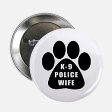 K-9 Police Wife Button