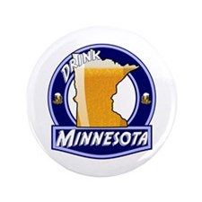 "Drink Minnesota 3.5"" Button"