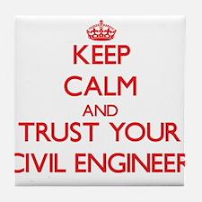 Keep Calm and trust your Civil Engineer Tile Coast