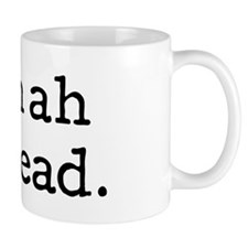 Plan ahead Mugs
