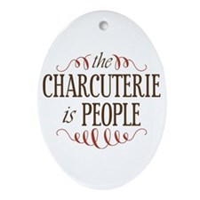 The Charcuterie Is People Ornament (Oval)