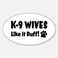 K9 Wives Ruff Oval Decal