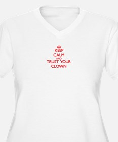 Keep Calm and trust your Clown Plus Size T-Shirt
