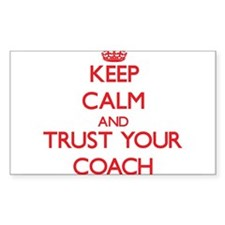 Keep Calm and trust your Coach Decal