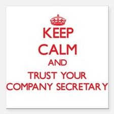 Keep Calm and trust your Company Secretary Square