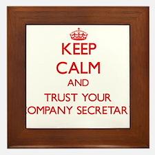 Keep Calm and trust your Company Secretary Framed