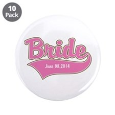 "Bride Personalized 3.5"" Button (10 pack)"