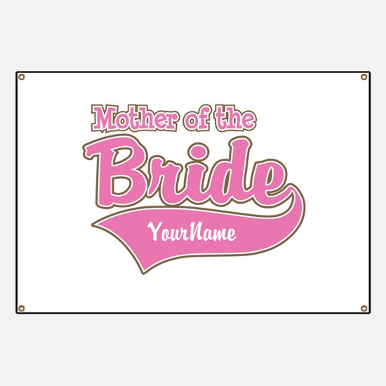 Mother of the Bride Banner