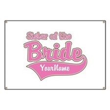 Sister of the Bride Banner