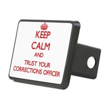 Keep Calm and trust your Corrections Officer Hitch