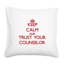Keep Calm and trust your Counselor Square Canvas P