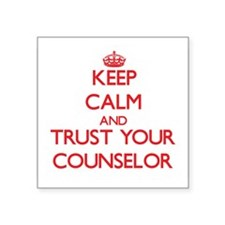 Keep Calm and trust your Counselor Sticker