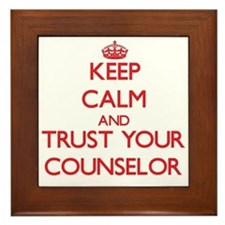 Keep Calm and trust your Counselor Framed Tile