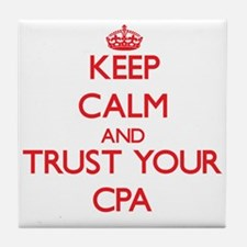 Keep Calm and trust your Cpa Tile Coaster