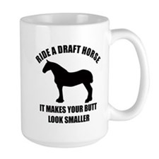 Ride a draft horse (on white) Mugs