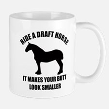 Ride a draft horse (on white) Mugs