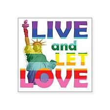 """Live Let Love Statue of Lib Square Sticker 3"""" x 3"""""""