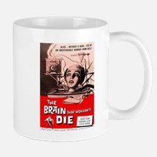 The Brain That Wouldnt Die Mugs