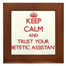 Keep Calm and trust your Dietetic Assistant Framed