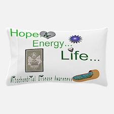 Hope Energy Life Mito.jpg Pillow Case