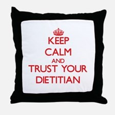 Keep Calm and trust your Dietitian Throw Pillow