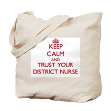 Keep Calm and trust your District Nurse Tote Bag