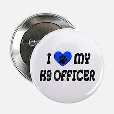 Love My K9 Officer Button