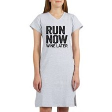 Run Now Wine Later Women's Nightshirt