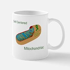 self centered mitochondriac.JPG Mugs