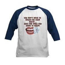 Brush Your Teeth! Dental Tee