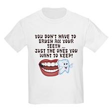 Brush Your Teeth! Dental T-Shirt