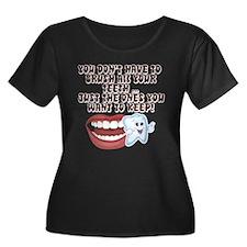 Brush Your Teeth! Dental T