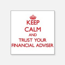 Keep Calm and trust your Financial Adviser Sticker