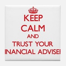 Keep Calm and trust your Financial Adviser Tile Co
