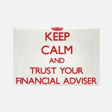 Keep Calm and trust your Financial Adviser Magnets