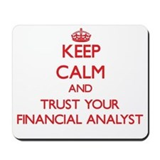 Keep Calm and trust your Financial Analyst Mousepa