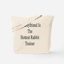 My Boyfriend Is The Hottest Rabbit Traine Tote Bag