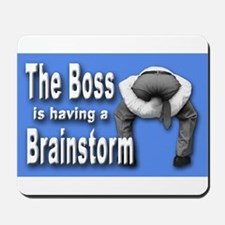 Bad Boss Brainstorm Mousepad for Workers