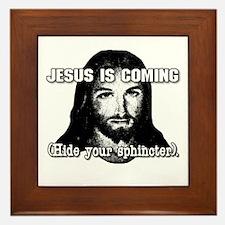 ...Hide your sphincter. Framed Tile