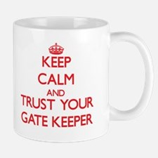 Keep Calm and trust your Gate Keeper Mugs
