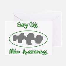 Mito Awareness Energy Crisis.png Greeting Cards