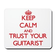 Keep Calm and trust your Guitarist Mousepad