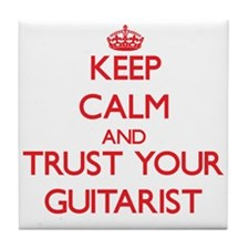 Keep Calm and trust your Guitarist Tile Coaster