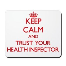 Keep Calm and trust your Health Inspector Mousepad