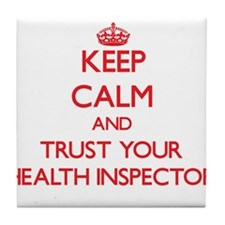 Keep Calm and trust your Health Inspector Tile Coa